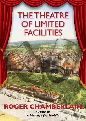 Roger Chamberlain's Theatre of Limited Facilities - Book Signing Sheringham 8 June