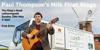 Paul Thompson's Milk Float Stage at The King's Head, Letheringsett