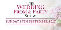 The Wedding Prom & Party Show