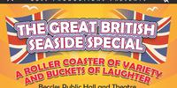 The Great British Seaside Special - Friday 9th August 2019 at 2.00pm and 7.30pm